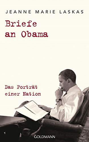 Buchseite und Rezensionen zu 'Briefe an Obama: Das Porträt einer Nation' von Jeanne Marie Laskas