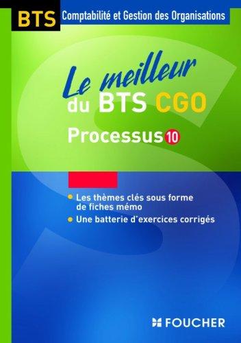 Le meilleur du BTS CGO : Processus 10