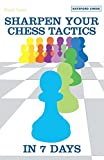 Best Books In Chesses - Sharpen Your Chess Tactics in 7 Days Review