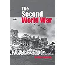 The Second World War: Ambitions to Nemesis