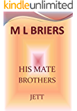 His Mate- Brothers- Jett- Book Two of Wynn and Clancy (Lycan Romance)