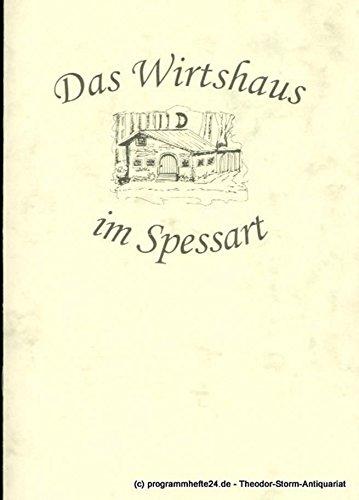 Programmheft Das Wirtshaus im Spessart. Eine musikalische Räuberpistole von Curt Hanno Gutbrod. Premiere 30. Dezember 2005 (Heist Kostüm)