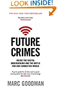 #5: Future Crimes: Inside The Digital Underground and the Battle For Our Connected World