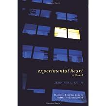Experimental Heart by Jennifer L. Rohn (21-Nov-2008) Paperback