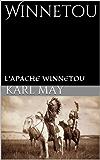 Winnetou (L'Apache Winnetou t. 1)