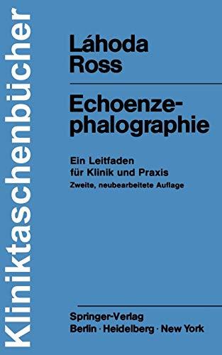 Echoenzephalographie: Ein Leitfaden für Klinik und Praxis (Kliniktaschenbücher)
