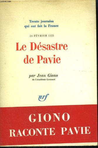LE DESASTRE DE PAVIE