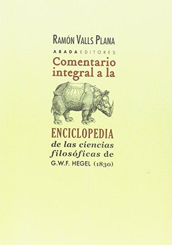 Comentario integral a la Enciclopedia (Lecturas de filosofía) por Ramón Valls Plana