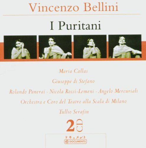 Bellini:I Puritani [Import anglais]
