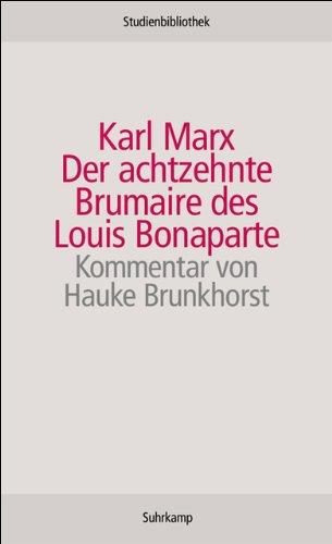 ire des Louis Bonaparte (Suhrkamp Studienbibliothek) ()