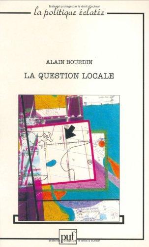 La Question locale par A. Bourdin