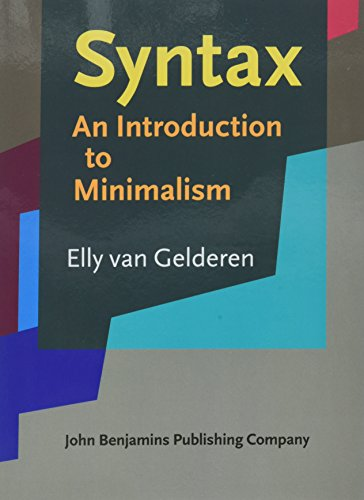 Syntax: An Introduction to Minimalism por Elly van Gelderen