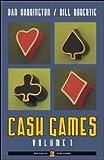 Cash games. Ediz. italiana: 1 (Poker)