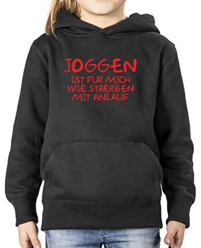 Sterben Kinder Hoodie (Comedy Shirts - Joggen ist Fuer Mich wie sterben mit Anlauf - Mädchen Hoodie - Schwarz/Rot Gr. 110/116)