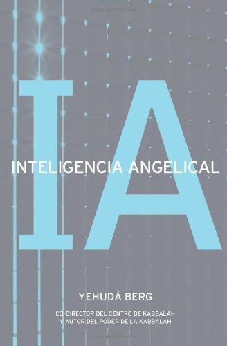Inteligencia Angelical por Yehuda Berg