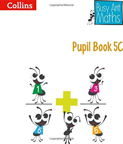 Pupil Book 5C (Busy Ant Maths) por Jeanette Mumford