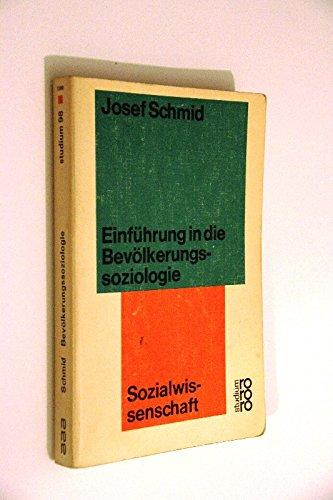Einführung in die Bevölkerungssoziologie: (Sozialwissenschaft)