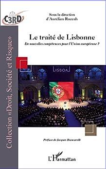 Traité de Lisbonne: De nouvelles compétences pour lUnion