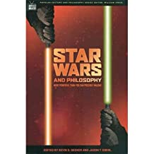 """[(""""Star Wars"""" and Philosophy)] [Author: Kevin S. Decker] published on (April, 2005)"""