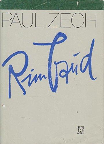 Rimbaud. Ein biographischer Essay und die szenische Ballade 'Das trunkene Schiff'