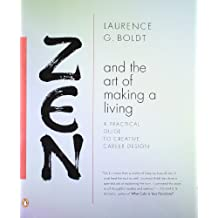Zen and the Art of Making a Living: A Practical Guide to Creative Career Design.
