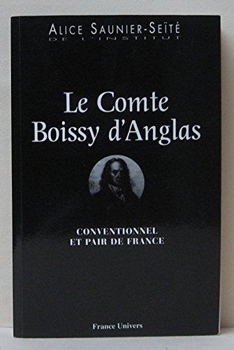 Le comte Boissy d'Anglas