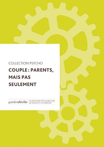 Couple : parents, mais pas seulement