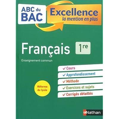 ABC du BAC Excellence Français 1re - La mention en plus - Nouveau Bac