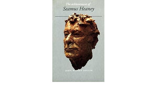 The Achievement of Seamus Heaney