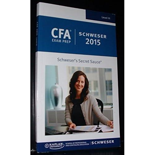 CFA Exam Prep Schweser 2015 - Schweser's Secret Sauce - Level 3 / Level III
