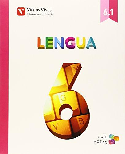 Lengua 6 (6.1-6.2-6.3) Aula Activa - 9788468228051