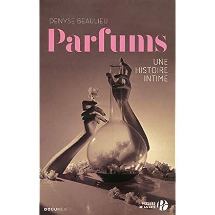 Parfums : Une histoire intime (Documents)