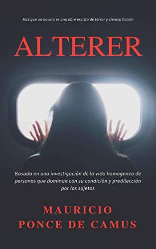 Altérer: El secreto de bautista por Mauricio Camus Ponce