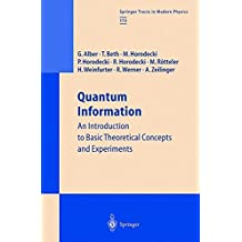 Quantum Information: An Introduction to Basic Theoretical Concepts and Experiments (Springer Tracts in Modern Physics)