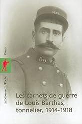 CARNETS GUERRE LOUIS BARTHAS