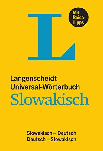Langenscheidt Universal-Wörterbuch Slowakisch - mit Tipps für die Reise: Slowakisch-Deutsch/Deutsch-Slowakisch (Langenscheidt Universal-Wörterbücher)