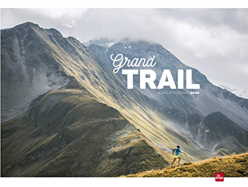 Grand trail par Frederic Berg