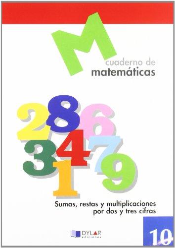 MATEMATICAS 10 - Sumas, restas y multiplicaciones por dos y tres cifras por Proyecto Educativo Faro