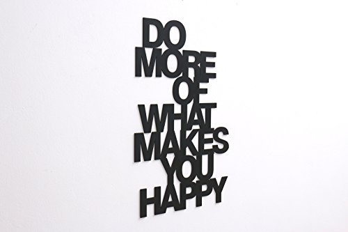 do-more-of-what-makes-you-happy-3d-schriftzug-schwarz-grosse-m