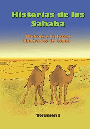 Historias de los Sahaba: hadices y historias ilustradas del Islam por Mr Julio Karam Noemí Ibáñez
