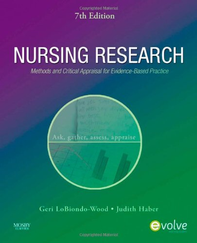 Nursing Research: Methods and Critical Appraisal for Evidence-Based Practice, 7e