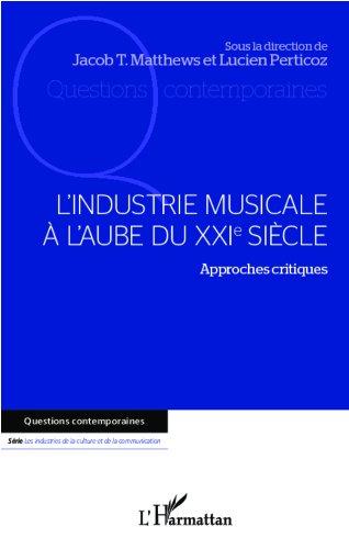 L'industrie musicale  l'aube du XXIe sicle