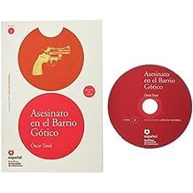 Asesinato en el Barrio Gótico, leer en español, nivel 2 (Leer en espanol Level 2)