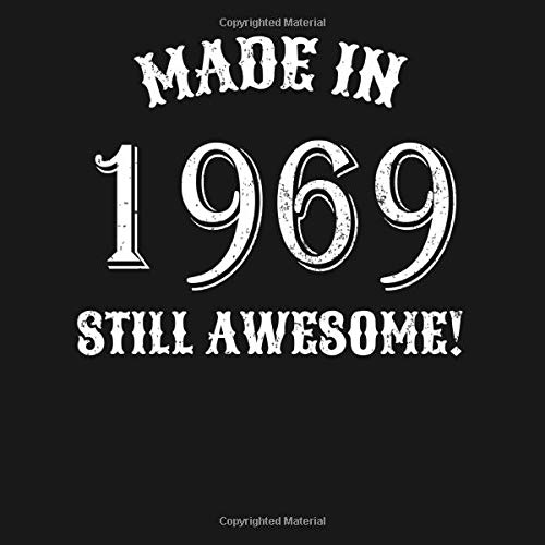 wesome: 1969 Birthday Party Guestbook 50th Birthday Gift Idea   Fifty Born In 1969 50 Years Guest Book for 50th Birthday - ... In Messages and Best Wishes with 120 Pages ()