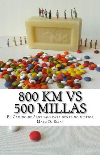 800 km vs 500 millas: Por el Camino de Santiago Francés