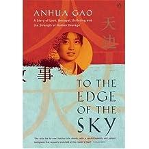 [(To the Edge of the Sky )] [Author: Anhua Gao] [Jun-2001]