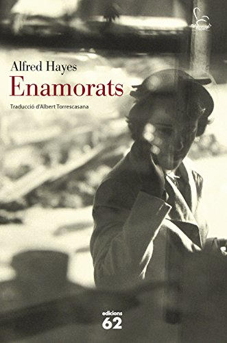 Enamorats (El Balancí Book 723) (Catalan Edition) por Alfred Hayes