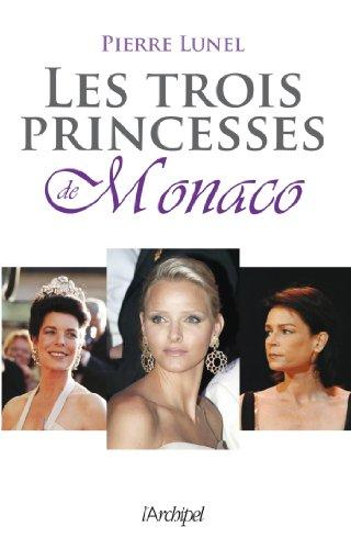 Les trois princesses de Monaco (Arts et spectacle)