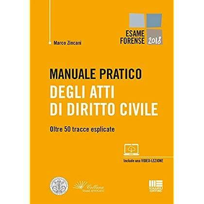 Manuale Pratico Degli Atti Di Diritto Civile