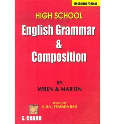 [High School English Grammar and Composition * *] [by: P.C. Wren]